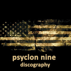 Psyclon Nine Discography 2003-2019
