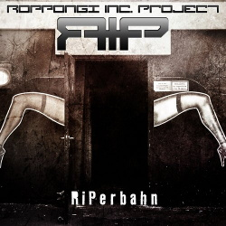 Roppongi Inc. Project - Riperbahn (Limited Edition EP) (2013)