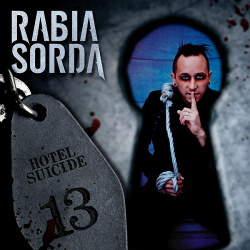 Rabia Sorda - Hotel Suicide (2CD Deluxe Version) (2013)