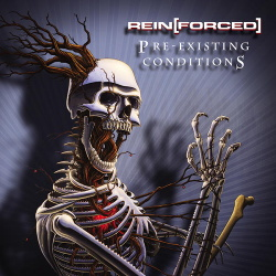Rein[Forced] - Pre-Existing Conditions (2CD) (2013)