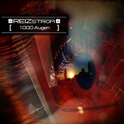 Reizstrom - 1000 Augen (EP) (2013)