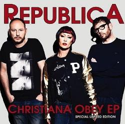 Republica - Christiana Obey (EP) (2013)