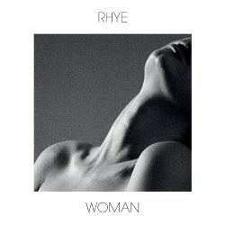 Rhye - Woman (2013)