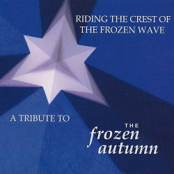 VA - Riding The Crest Of The Frozen Wave - A Tribute To The Frozen Autumn (2013)