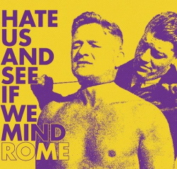 Rome - Hate Us And See If We Mind (EP) (2013)