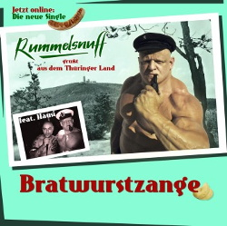 Rummelsnuff - Bratwurstzange (Single) (2013)