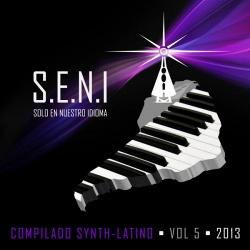 V.A - S.E.N.I: Compilado Synth-Latino Vol.5 (2013)