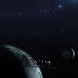 Sabled Sun - Signals III (2013)