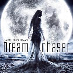 Sarah Brightman - Dreamchaser (2013)