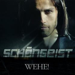 Schöngeist - Wehe! (2013)
