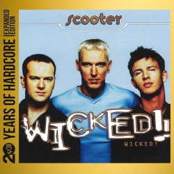Scooter - Wicked! (20 Years Of Hardcore) (2CD) (2013)