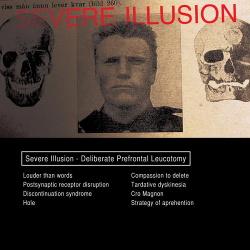 Severe Illusion - Deliberate Prefrontal Leucotomy (2013)