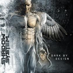 Shadow System - Dark By Design (2CD Limited Edition) (2012)