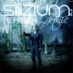 :Silizium: - Ich bin Gothic (2012)