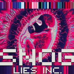 Snog - Lies Inc. (20th Anniversary Edition) (2012)
