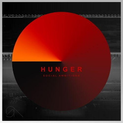 Social Ambitions - Hunger (2013)