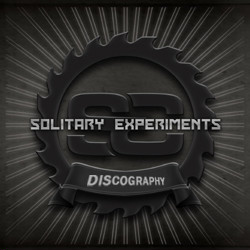Solitary Experiments Discography 1999-2018