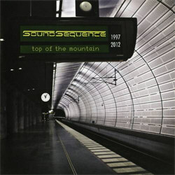 Sound Sequence - Top Of The Mountain (1997-2012) (2012)