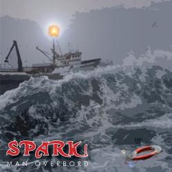Spark! - Man Överbord (Single) (2013)