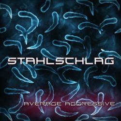 Stahlschlag - Average Aggressive (2CD) (2013)