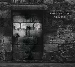Stahlwerk 9 - The Grey Ghost 1856-1939 (2012)