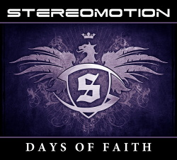 Stereomotion - Days Of Faith (2013)