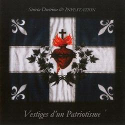 Stricta Doctrina & Infestation - Vestiges D'Un Patriotisme (2013)