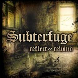 Subterfuge - Reflect << Rewind (2013)