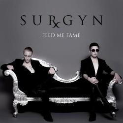 Surgyn - Feed Me Fame (Single) (2013)