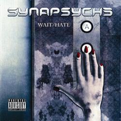 Synapsyche - Wait/Hate (EP) (2013)