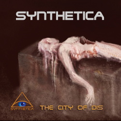 Synthetica - The City Of Dis (2013)