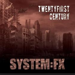 System:FX - TwentyFirst Century (EP) (2013)