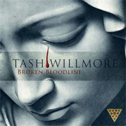 Tash Willmore - Broken Bloodline (2012)