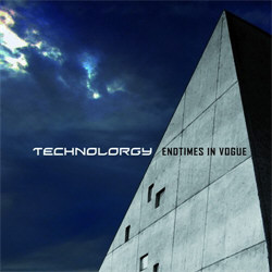 Technolorgy - Endtimes In Vogue (2012)