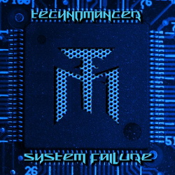 Technomancer - System Failure (2013)