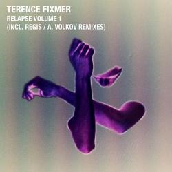 Terence Fixmer - Relapse Volume 1 (EP) (2013)