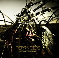 Terra:cide - Doom of Decadence (2013)