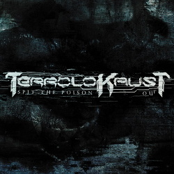 Terrolokaust - Spit The Poison Out (2013)