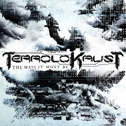Terrolokaust - The Ways It Must Be (Single) (2013)