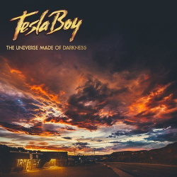 Tesla Boy - The Universe Made of Darkness (2013)