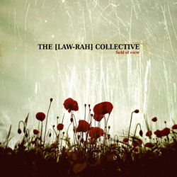 The [Law-Rah] Collective - Field Of View (2012)