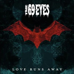 The 69 Eyes - Love Runs Away (EP) (2013)