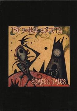 The Danse Society - Scarey Tales (2013)