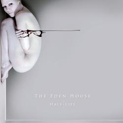 The Eden House - Half Life (2013)