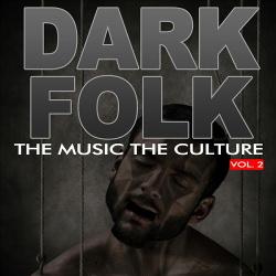 VA - The Music The Culture: Dark Folk Vol.2 (2012)
