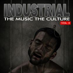 VA - The Music The Culture: Industrial Vol. 2 (2012)