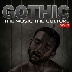 VA - The Music The Culture Gothic, Vol. 2 (2012)