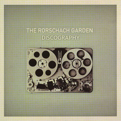 The Rorschach Garden Discography 1995-2017