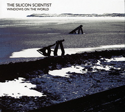 The Silicon Scientist - Windows On The World (2012)