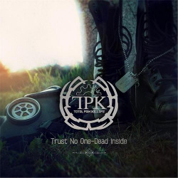 Total Pain Kollapz - Trust No One / Dead Inside (EP) (2013)